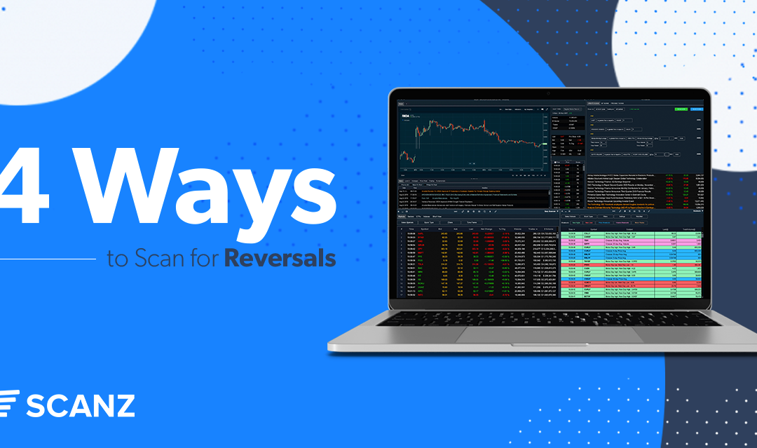 4 Ways to Scan for Reversals