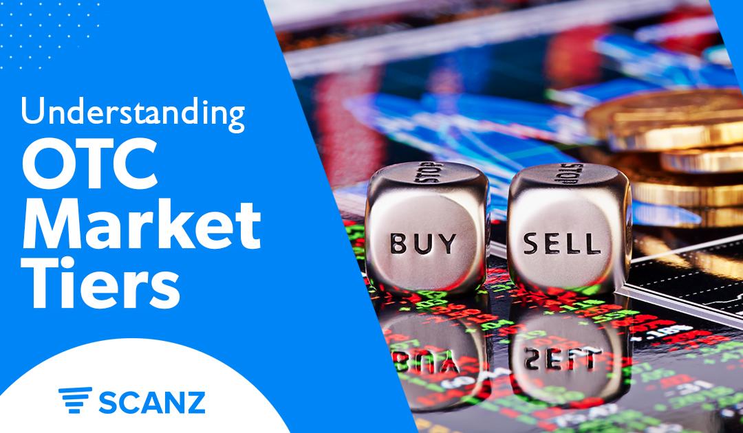 Understanding the OTC Market Tiers